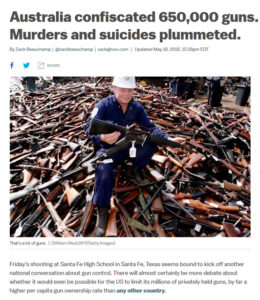 Vox.com Headline: Australia confiscated 650,000 guns. Murders and suicides plummeted.